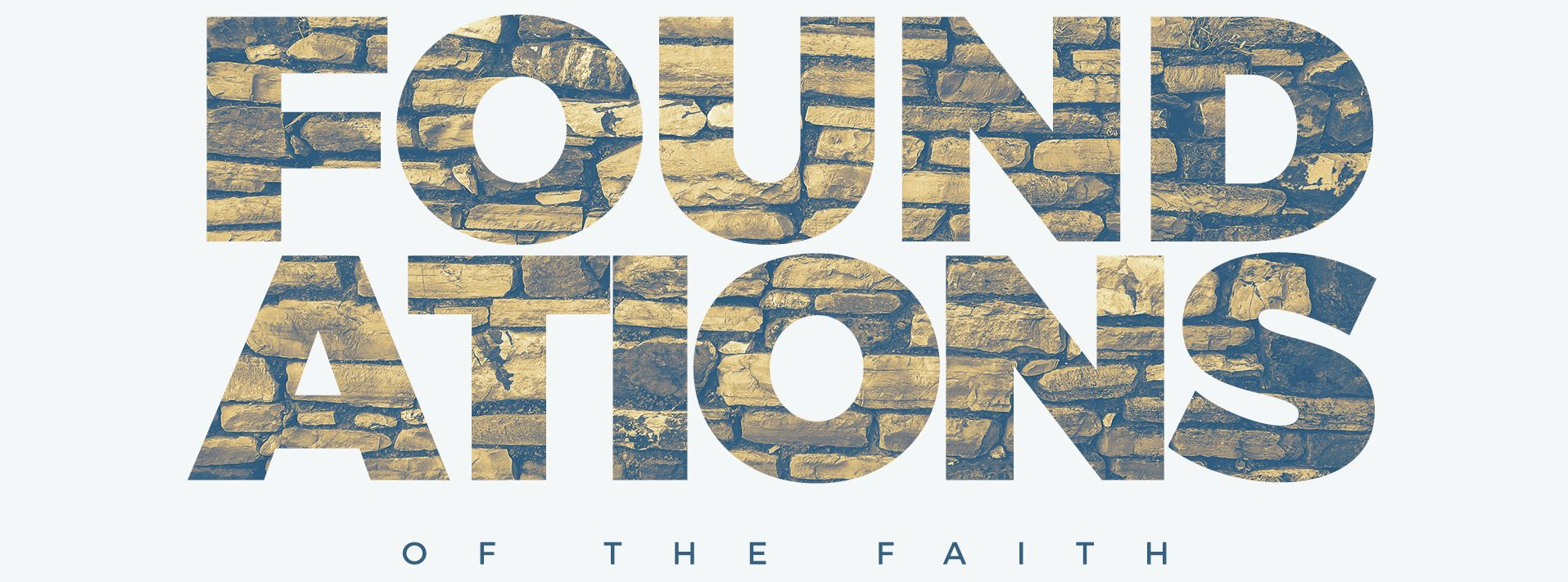 Foundations-of-the-Faith-Main-Title-HD-1920×711