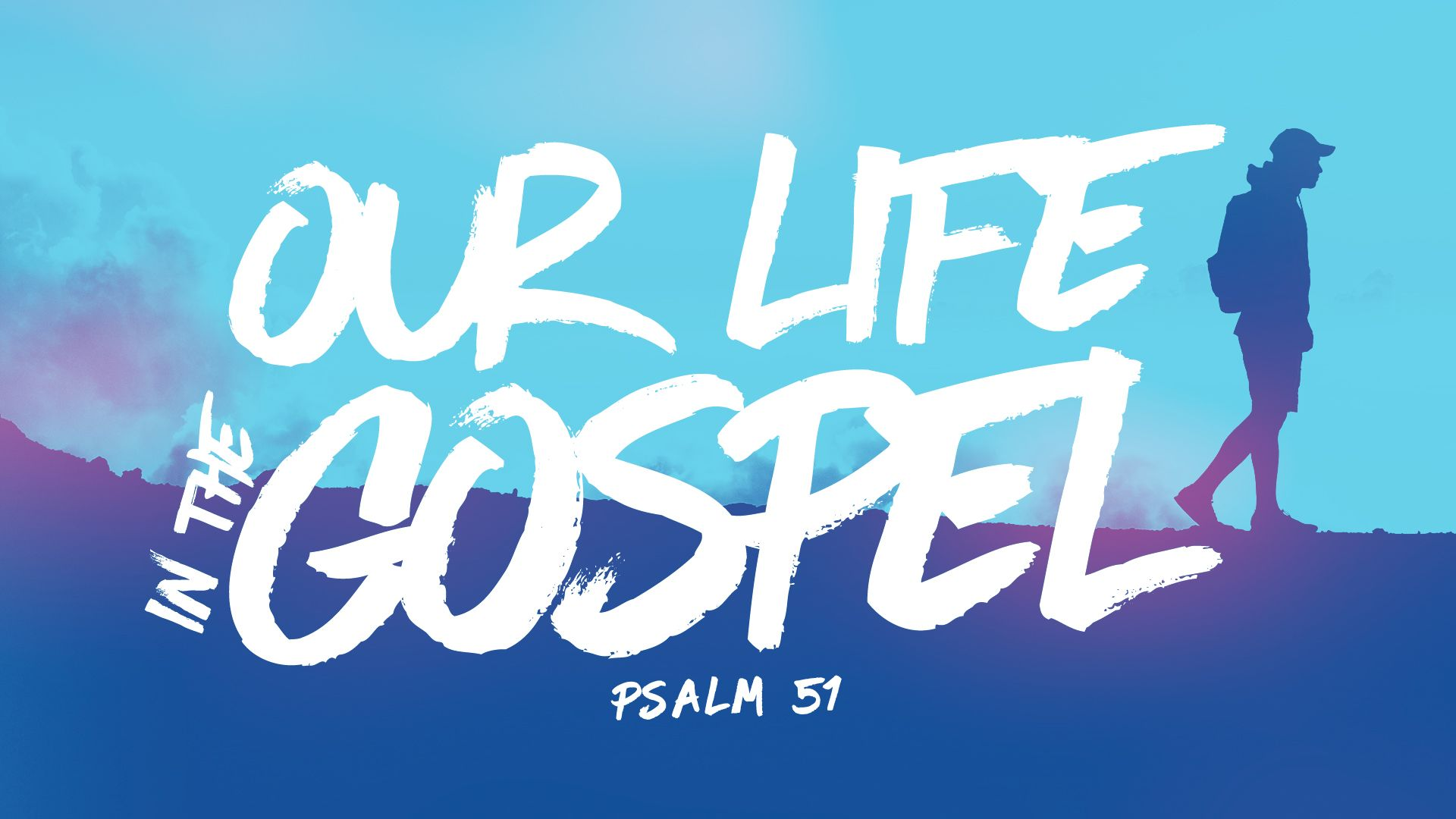 Our-Life-in-the-Gospel-HD-Title
